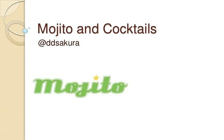 Mojito and Cocktails@ddsakura
