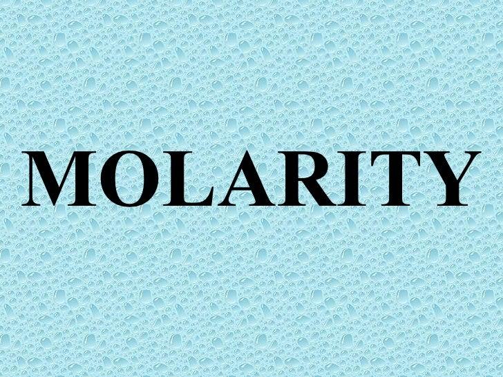 Molarity 1