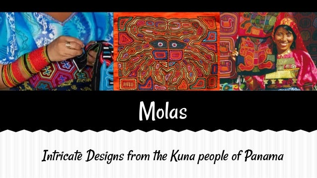 Molas Intricate Designs from the Kuna people of Panama
