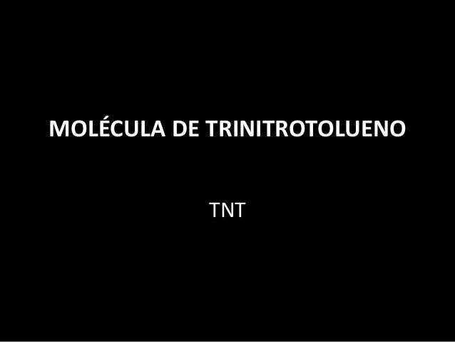 MOLÉCULA DE TRINITROTOLUENO TNT