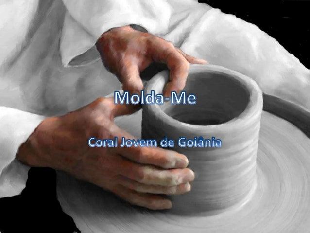 Coral Jovem de Goiânia - Molda-me