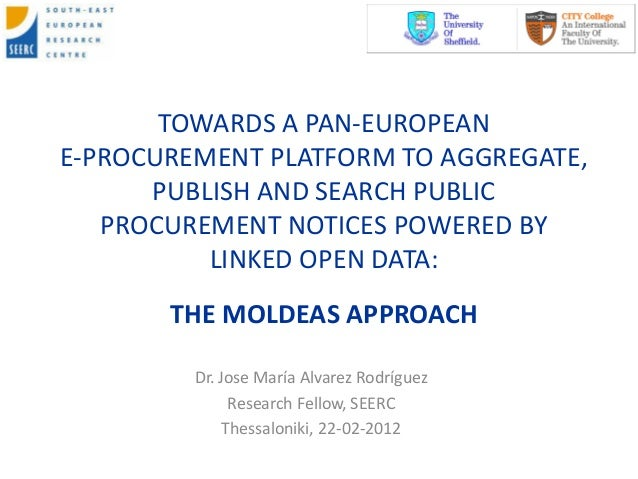 TOWARDS A PAN-EUROPEANE-PROCUREMENT PLATFORM TO AGGREGATE,      PUBLISH AND SEARCH PUBLIC   PROCUREMENT NOTICES POWERED BY...