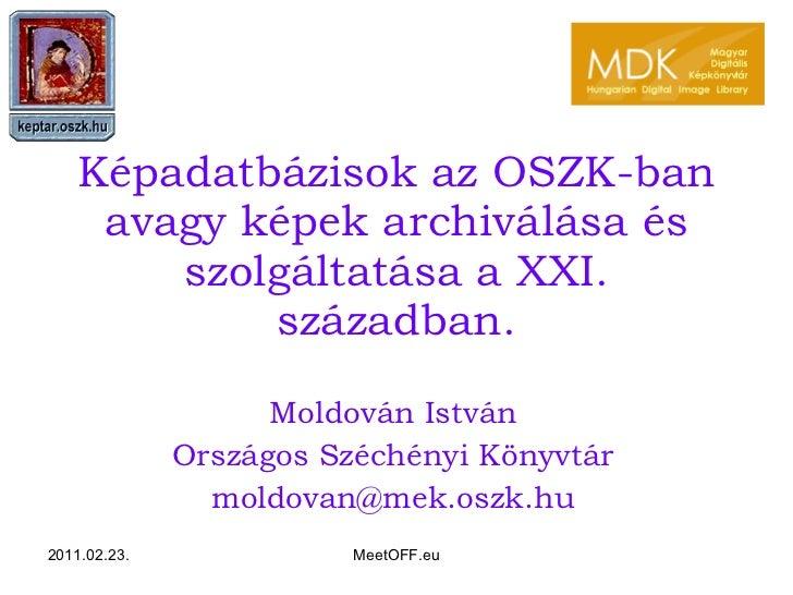 Moldován István: Magyar Digitális Képkönyvtár és Digitális Képarchívum