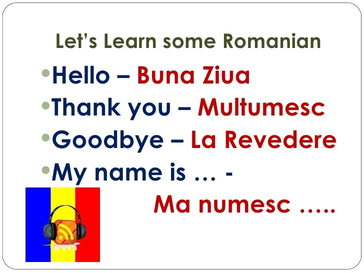 Image gallery hello in romanian How to say goodbye in romanian
