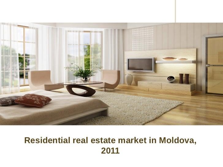 Residential real estate market in Moldova,                   2011