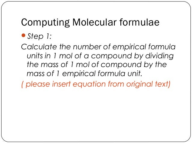 conclusion about empirical formula of oxide copper The empirical formula for magnesium oxide is mgo, which is the correct formula and thus the aim of this experiment has been met discussion: the experiment demonstrated the ability for a substance to exist in the empirical formula composition as the simplest ratio of elements present in the compound.