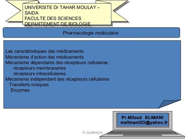 UNIVERSITE Dr TAHAR MOULAY – SAIDA FACULTE DES SCIENCES DEPARTEMENT DE BIOLOGIE UNIVERSITE Dr TAHAR MOULAY – SAIDA FACULTE...