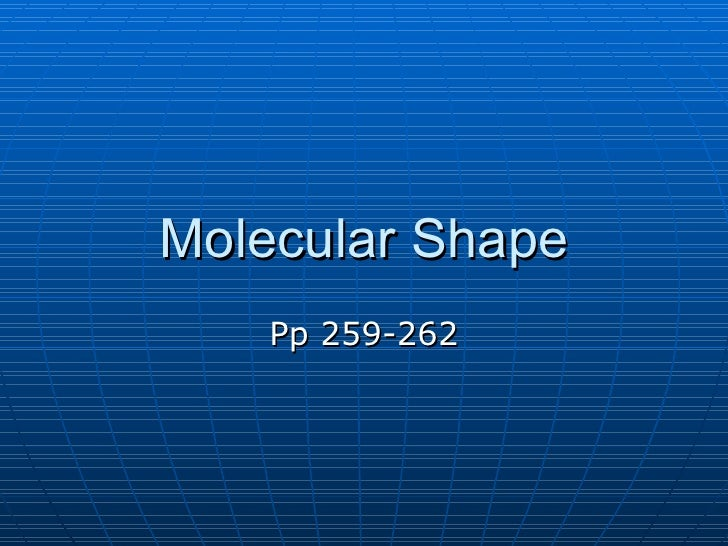 Molecular Shape Pp 259-262