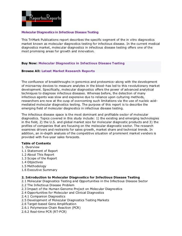 Molecular Diagnostics in Infectious Disease TestingThis TriMark Publications report describes the specific segment of the ...