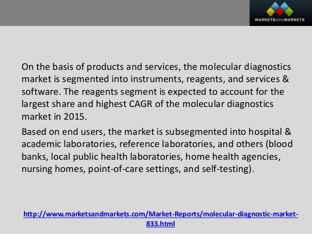 molecular diagnostics market to grow at New york , oct 10, 2017 /prnewswire/ -- the global molecular diagnostics market was valued at nearly $106 billion in 2016 the market is projected to grow at a.