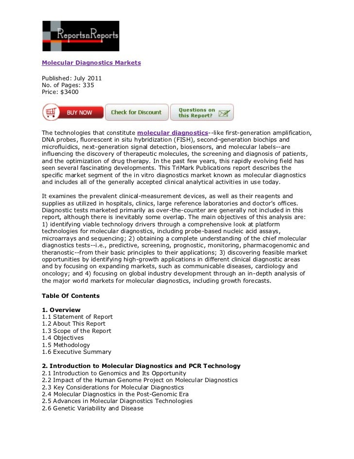 Molecular Diagnostics MarketsPublished: July 2011No. of Pages: 335Price: $3400The technologies that constitute molecular d...