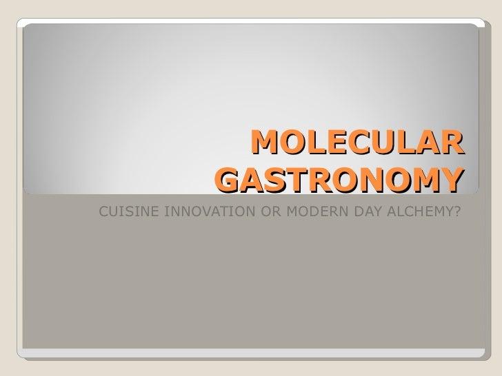 Molecular gastronomy 2