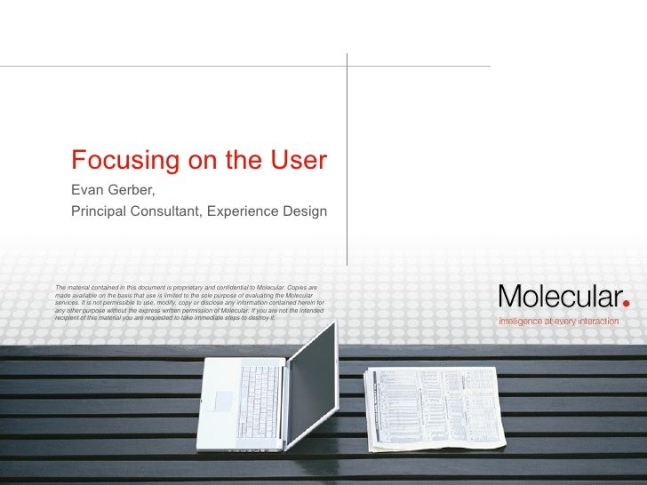Evan Gerber,  Principal Consultant, Experience Design Focusing on the User