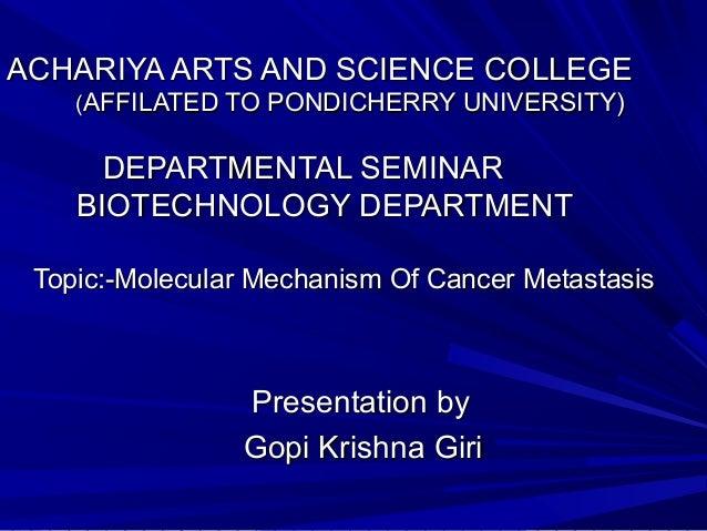 ACHARIYA ARTS AND SCIENCE COLLEGE (AFFILATED TO PONDICHERRY UNIVERSITY)  DEPARTMENTAL SEMINAR BIOTECHNOLOGY DEPARTMENT Top...