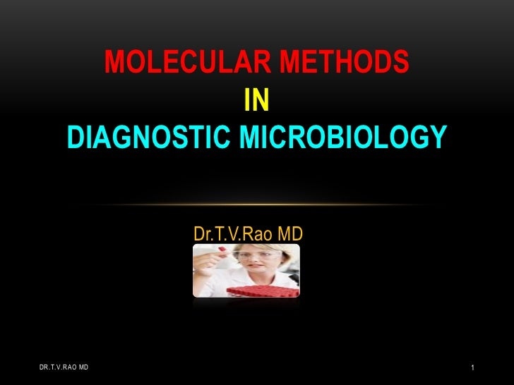Molecular methods in the diagnostic microbiology