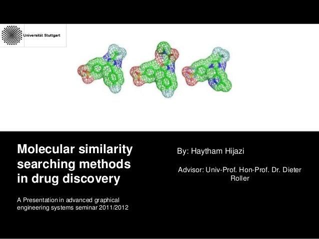 Molecular similarity searching methods, seminar