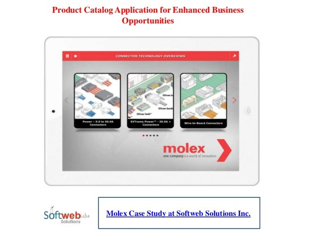 Product Catalog Application for Enhanced Business Opportunities Molex Case Study at Softweb Solutions Inc.
