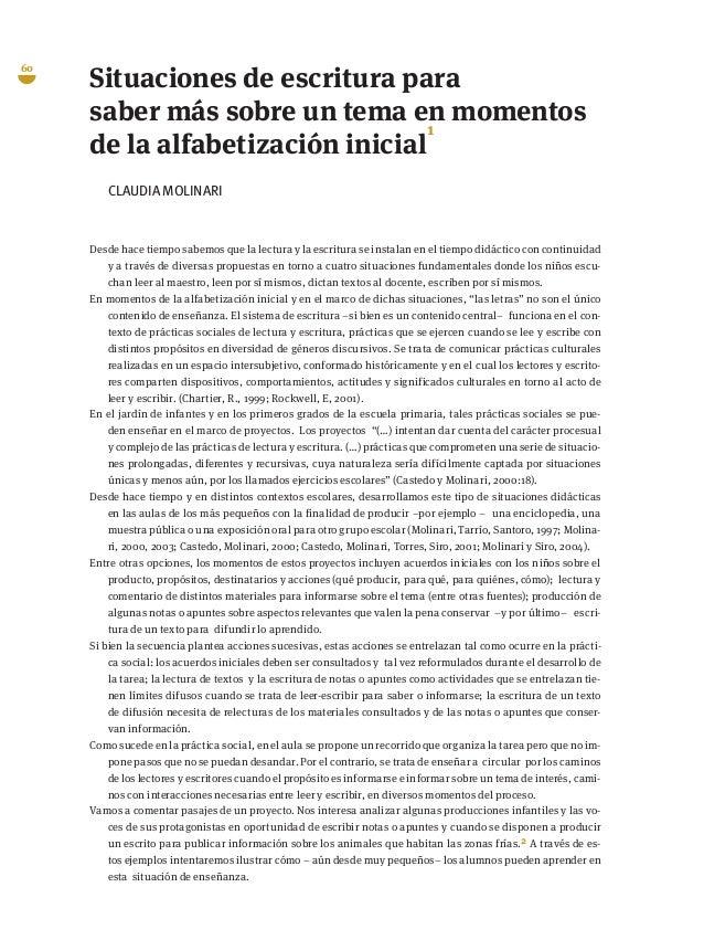 60 Situaciones de escritura para saber más sobre un tema en momentos de la alfabetización inicial 1 CLAUDIA MOLINARI Desde...