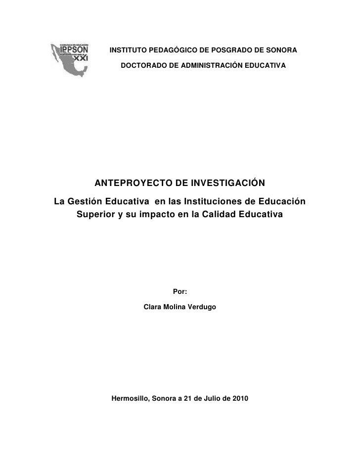 INSTITUTO PEDAGÓGICO DE POSGRADO DE SONORADOCTORADO DE ADMINISTRACIÓN EDUCATIVA<br />ANTEPROYECTO DE INVESTIGACIÓN<br />La...