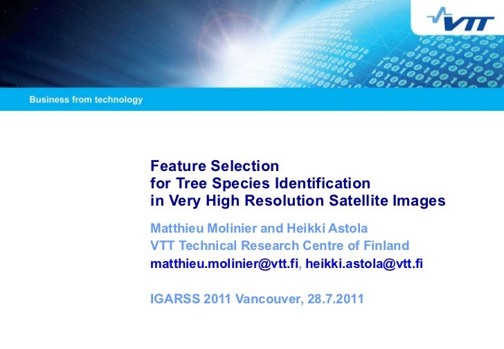 Feature Selection  for Tree Species Identification  in Very High Resolution Satellite Images   Matthieu Molinier and Heikk...