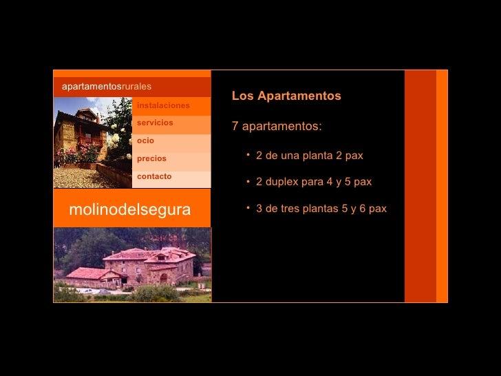 molinodelsegura apartamentos rurales <ul><li>Los Apartamentos </li></ul><ul><li>7 apartamentos:  </li></ul><ul><ul><li>2 d...
