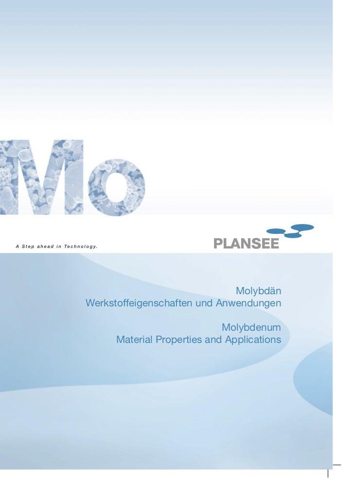 MolybdänWerkstoffeigenschaften und Anwendungen                            Molybdenum     Material Properties and Applicati...