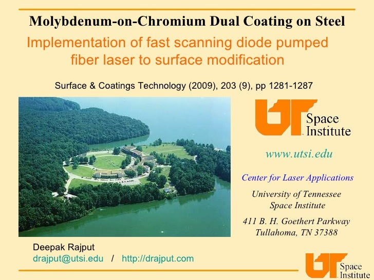 Molybdenum-on-Chromium Dual Coating on Steel www.utsi.edu   Center for Laser Applications University of Tennessee  Space I...