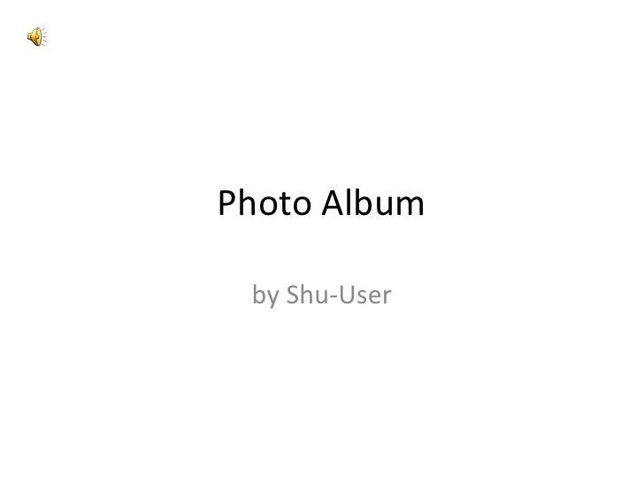 Photo Album<br />by Shu-User<br />