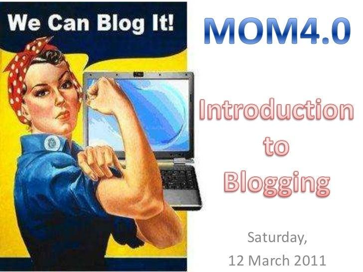 Mom4.0 - Week 3 -Blogging