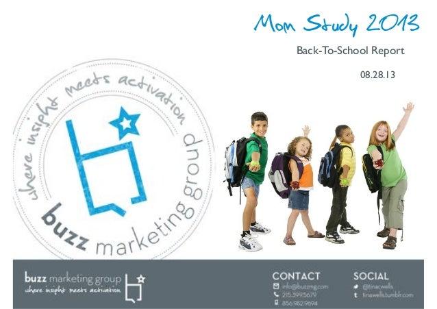 Mom Study 2013 Back-To-School Report! 08.28.13!