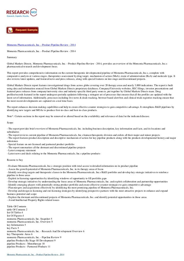Momenta Pharmaceuticals, Inc. - Product Pipeline Review - 2014 Momenta Pharmaceuticals, Inc. - Product Pipeline Review - 2...
