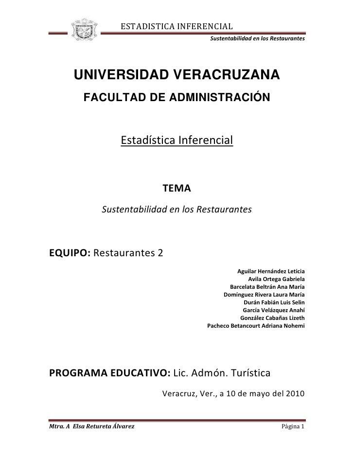 405765-528320<br />UNIVERSIDAD VERACRUZANA<br />FACULTAD DE ADMINISTRACIÓN<br />Estadística Inferencial<br />TEMA<br />Sus...