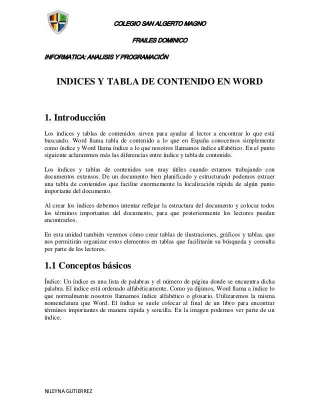 COLEGIO SAN ALGERTO MAGNO                                  FRAILES DOMINICOINFORMATICA: ANALISIS Y PROGRAMACIÓN    INDICES...