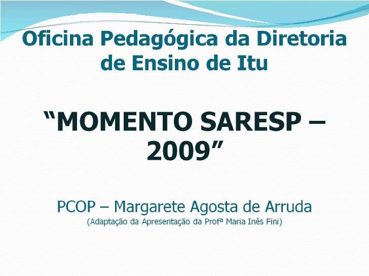 Momento Saresp  Matrizes  Margarete