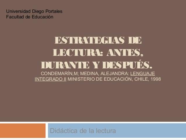 ESTRATEGIAS DE LECTURA: ANTES, DURANTE Y DESPUÉS. CONDEMARÍN,M; MEDINA, ALEJANDRA: LENGUAJE INTEGRADO II MINISTERIO DE EDU...