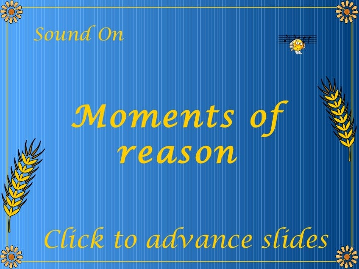 Momentsofreason 090224174810-phpapp01