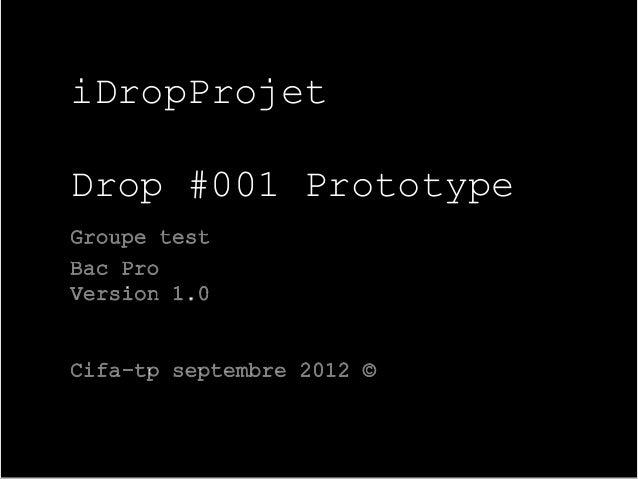 iDropProjetDrop #001 Prototype