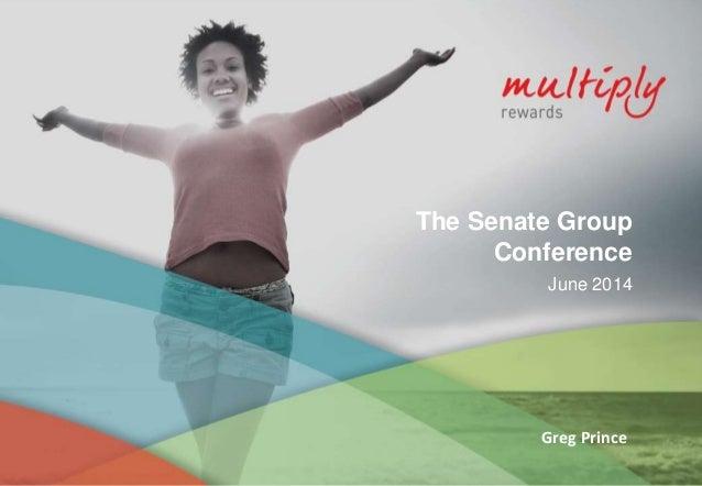 The Senate Group Conference June 2014 Greg Prince