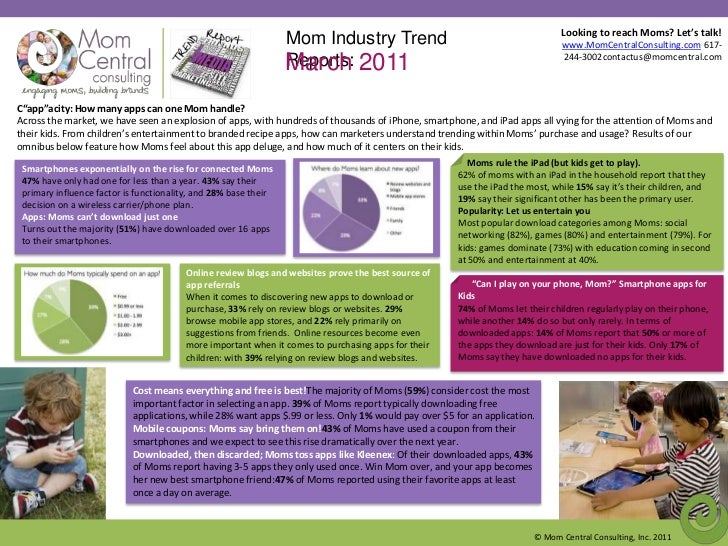 Looking to reach Moms? Let's talk! www.MomCentralConsulting.com 617-244-3002contactus@momcentral.com<br />Mom Industry Tre...