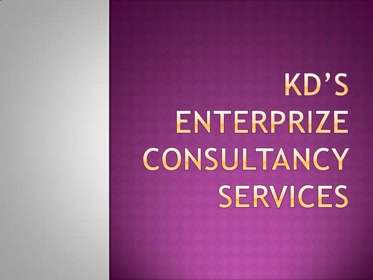 KD'sENTERPRIZE CONSULTANCY SERVICES<br />