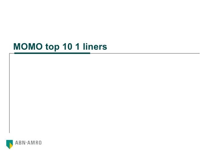 MOMO top 10 1 liners