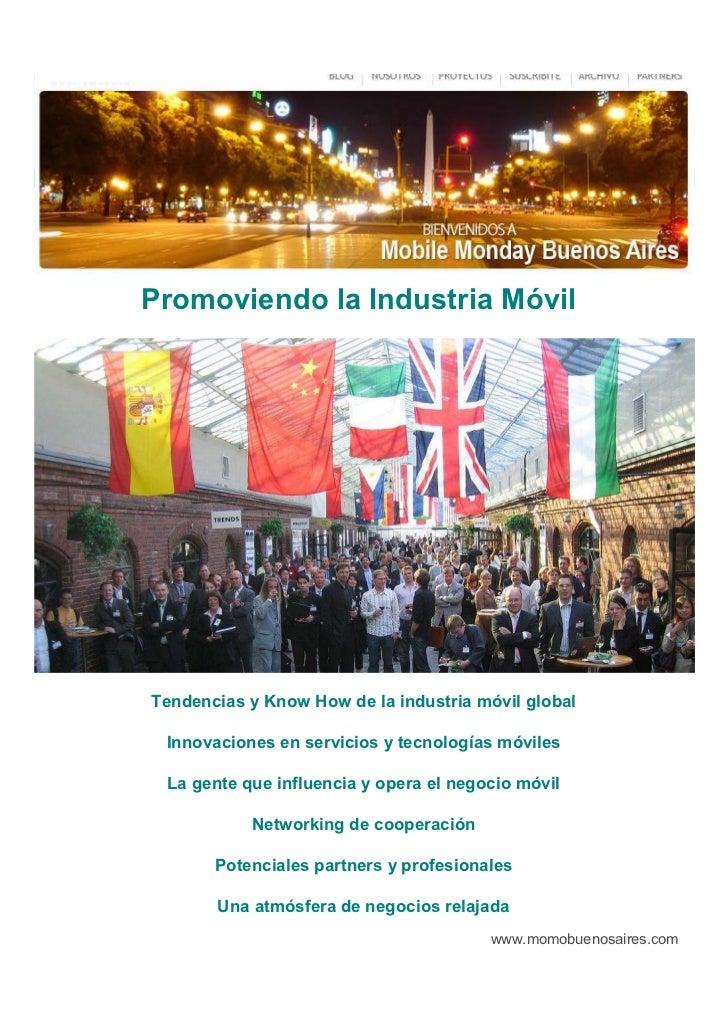 Promoviendo la Industria Móvil     Tendencias y Know How de la industria móvil global   Innovaciones en servicios y tecnol...