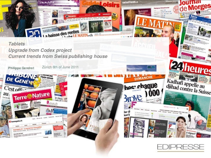Swiss Tablet Trends & the Codex Project