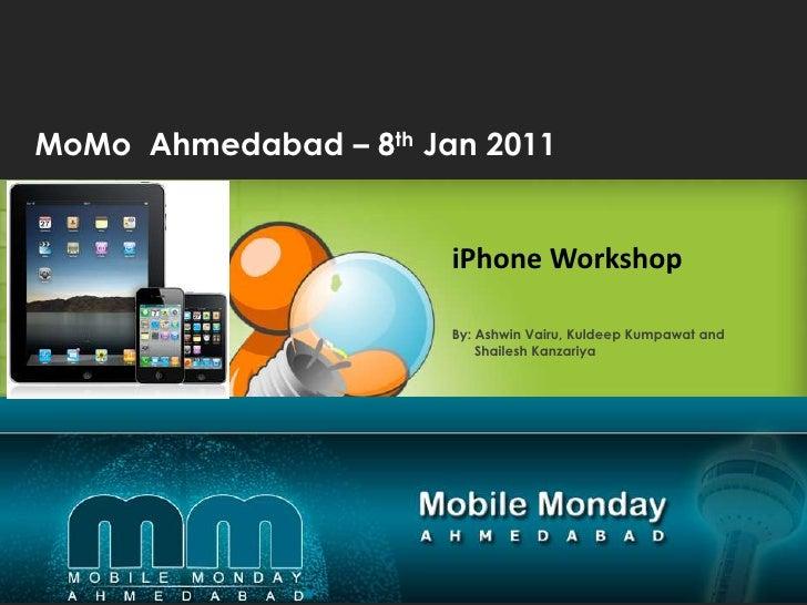 iPhone Workshop Mobile Monday Ahmedabad