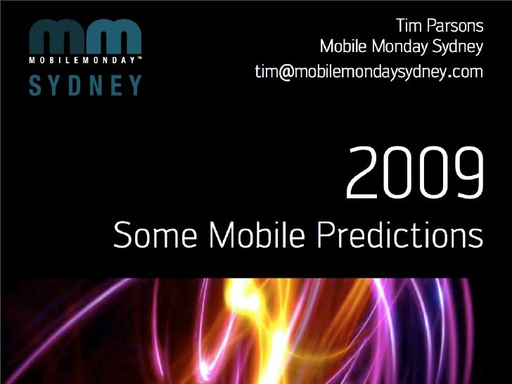 Mobile Monday Sydney - Feb 2009 - Mobile Predictions