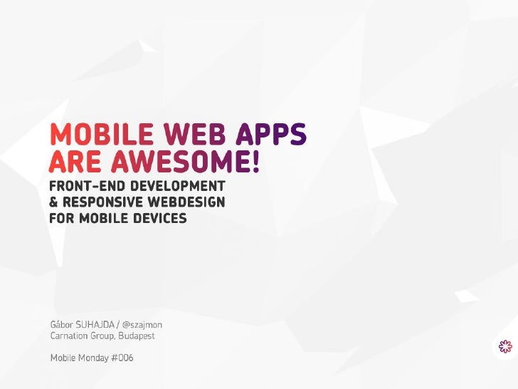 Mobile Web Apps are Awesome!