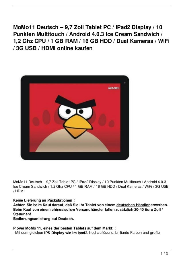 MoMo11 Deutsch – 9,7 Zoll Tablet PC / IPad2 Display / 10Punkten Multitouch / Android 4.0.3 Ice Cream Sandwich /1,2 Ghz CPU...