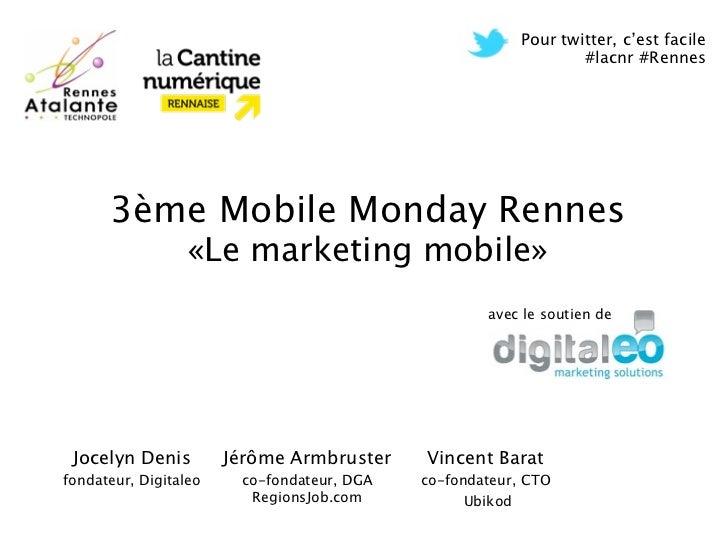 Pour twitter, c'est facile                                                                 #lacnr #Rennes      3ème Mobile...