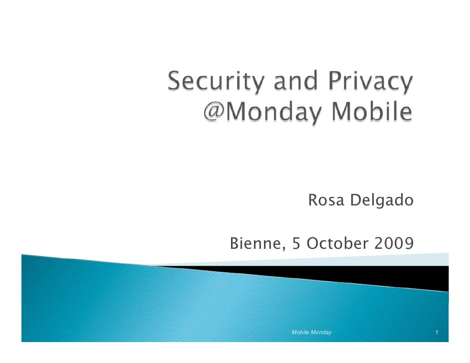 Security and information privacy protection, in the context of mobile web applications