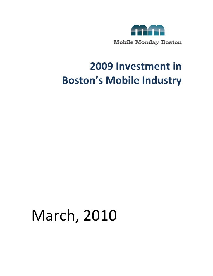 2009	   Investment	   in	   	           Boston's	   Mobile	   Indu...